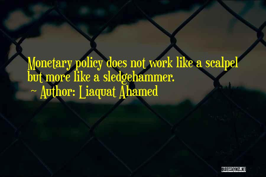 Scalpel Quotes By Liaquat Ahamed