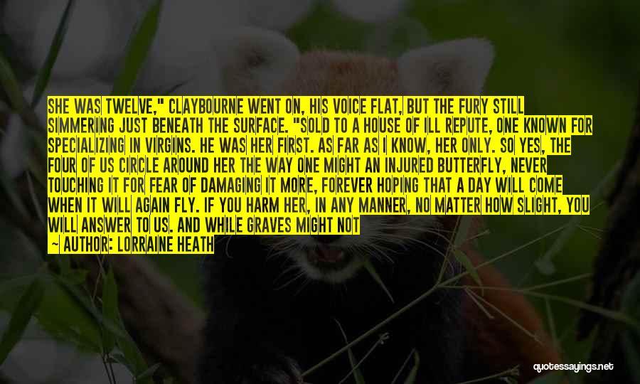 Scalpel Quotes By Lorraine Heath