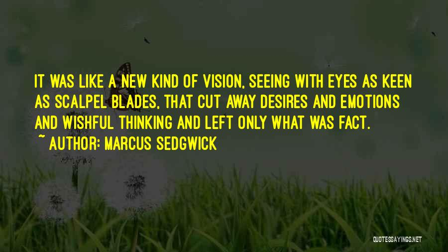 Scalpel Quotes By Marcus Sedgwick
