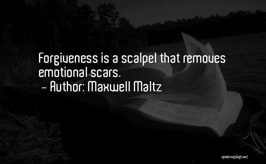 Scalpel Quotes By Maxwell Maltz