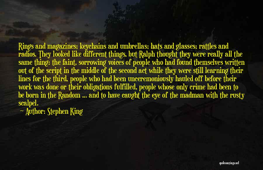 Scalpel Quotes By Stephen King