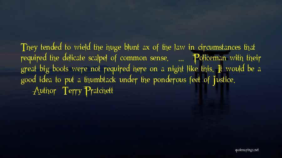 Scalpel Quotes By Terry Pratchett