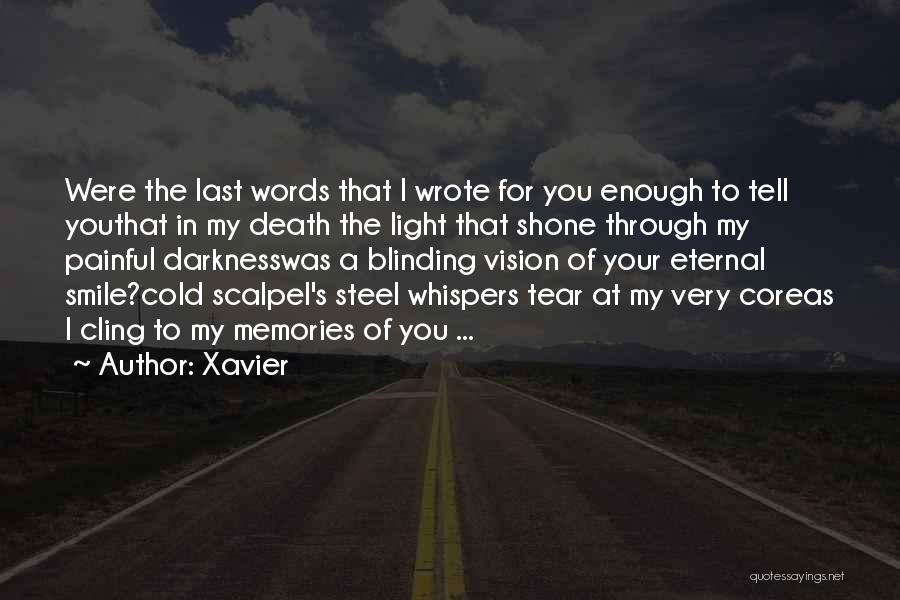 Scalpel Quotes By Xavier