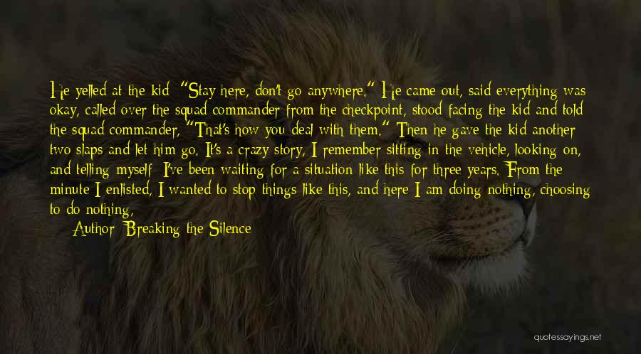 Scared To Like You Quotes By Breaking The Silence