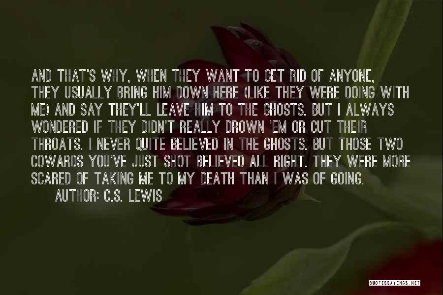 Scared To Like You Quotes By C.S. Lewis
