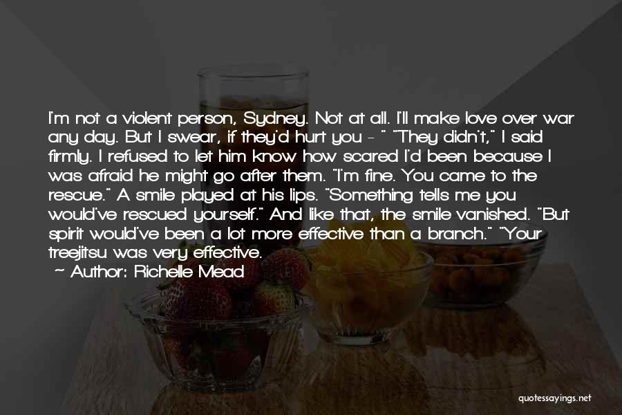 Scared To Like You Quotes By Richelle Mead