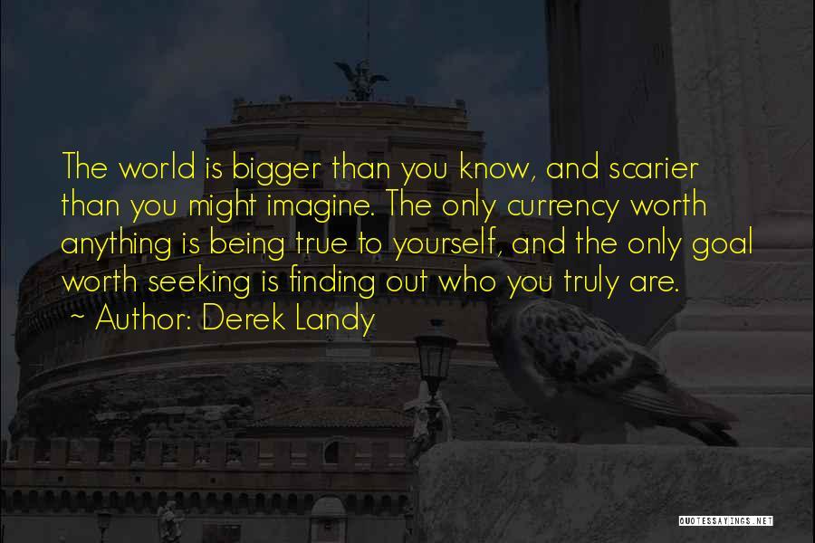 Scarier Than Quotes By Derek Landy