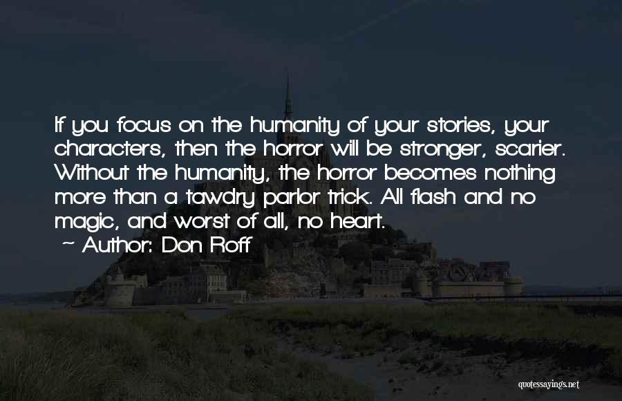 Scarier Than Quotes By Don Roff