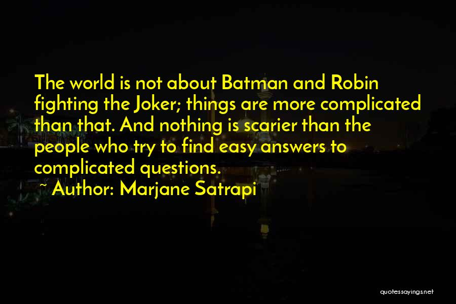 Scarier Than Quotes By Marjane Satrapi