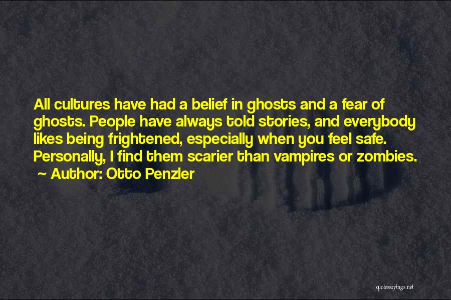 Scarier Than Quotes By Otto Penzler