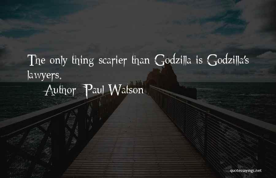 Scarier Than Quotes By Paul Watson