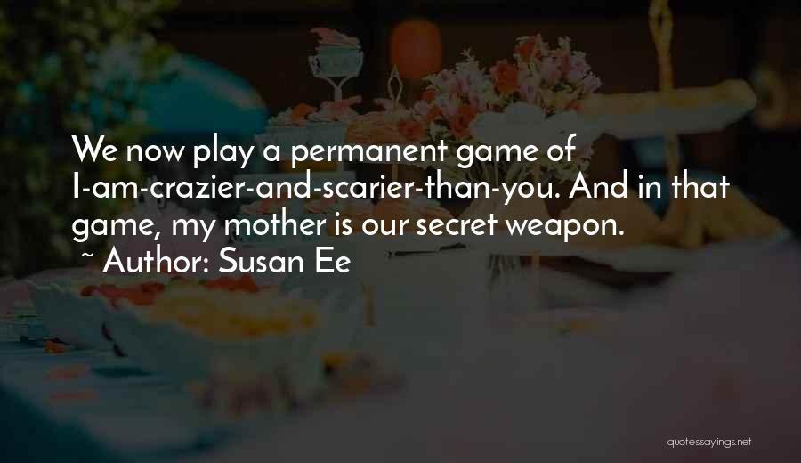 Scarier Than Quotes By Susan Ee