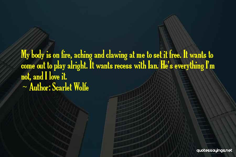 Scarlet Wolfe Quotes 1522917