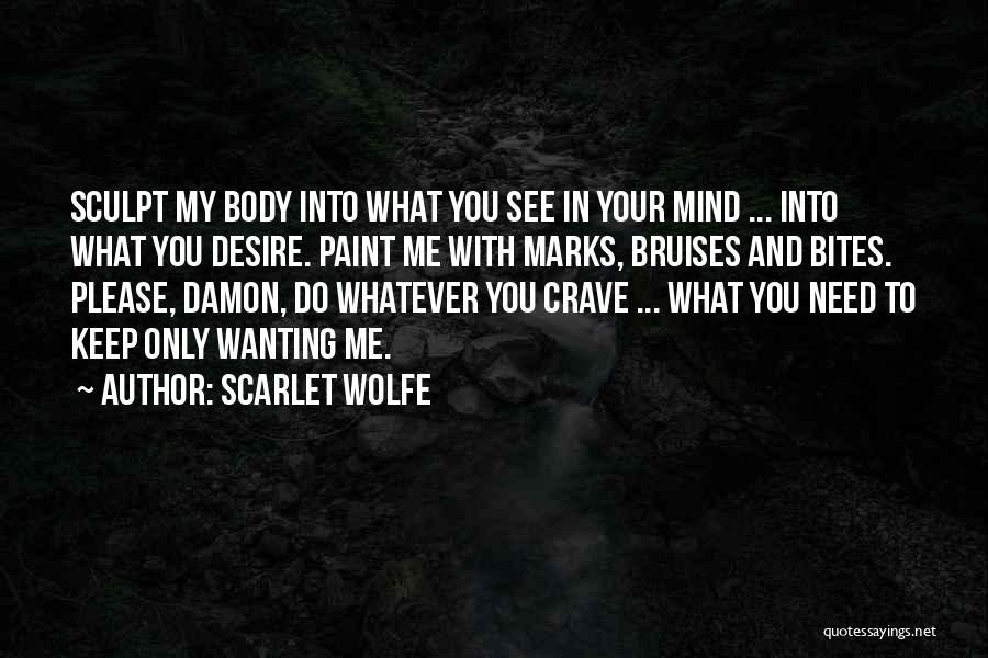 Scarlet Wolfe Quotes 417964