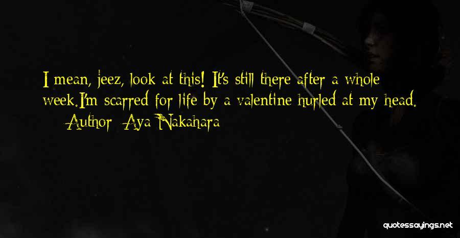 Scarred Quotes By Aya Nakahara