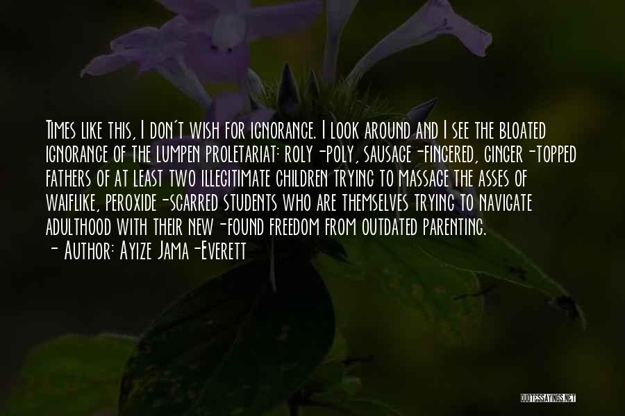 Scarred Quotes By Ayize Jama-Everett