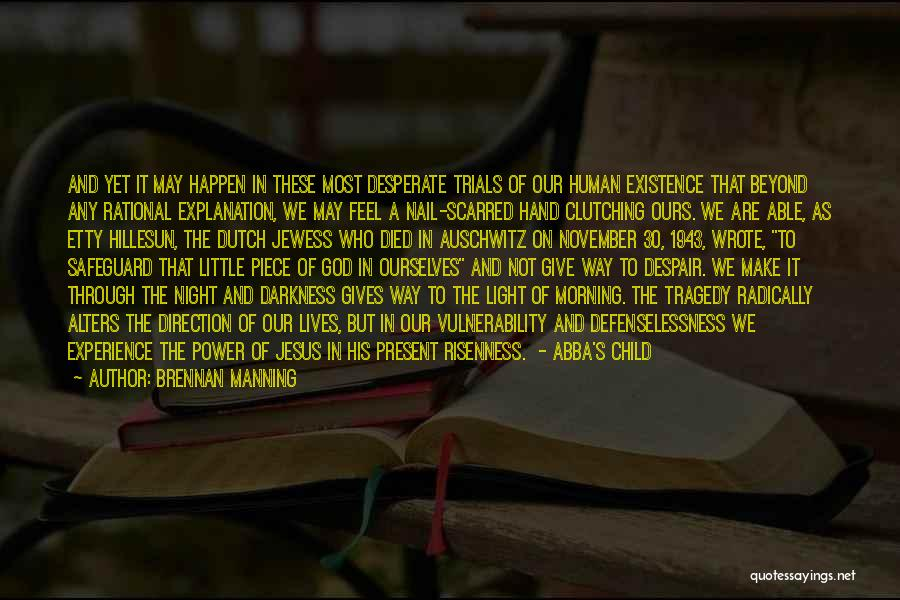 Scarred Quotes By Brennan Manning