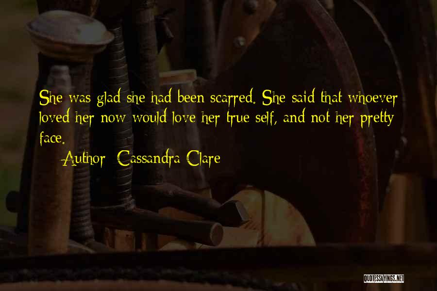 Scarred Quotes By Cassandra Clare