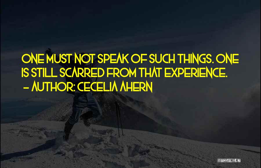 Scarred Quotes By Cecelia Ahern