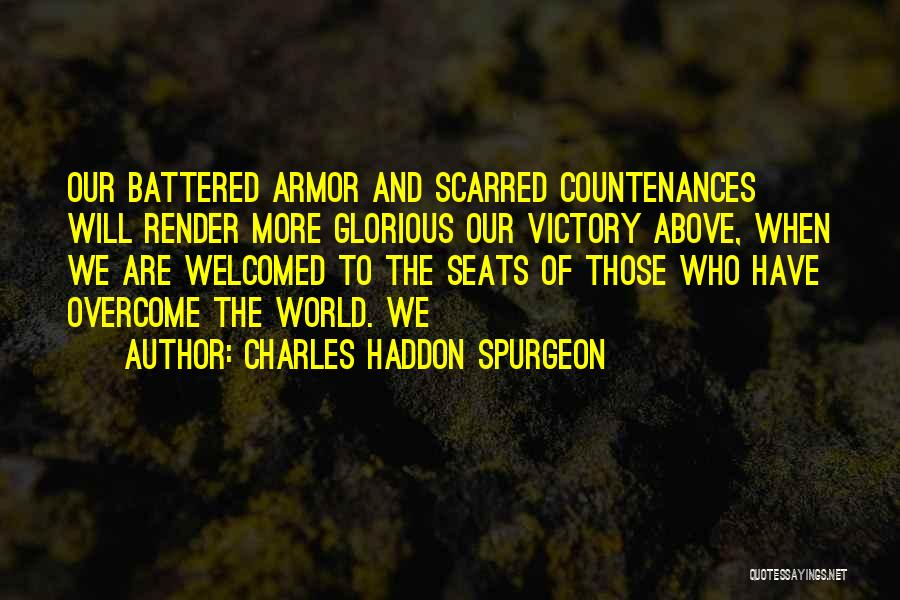 Scarred Quotes By Charles Haddon Spurgeon
