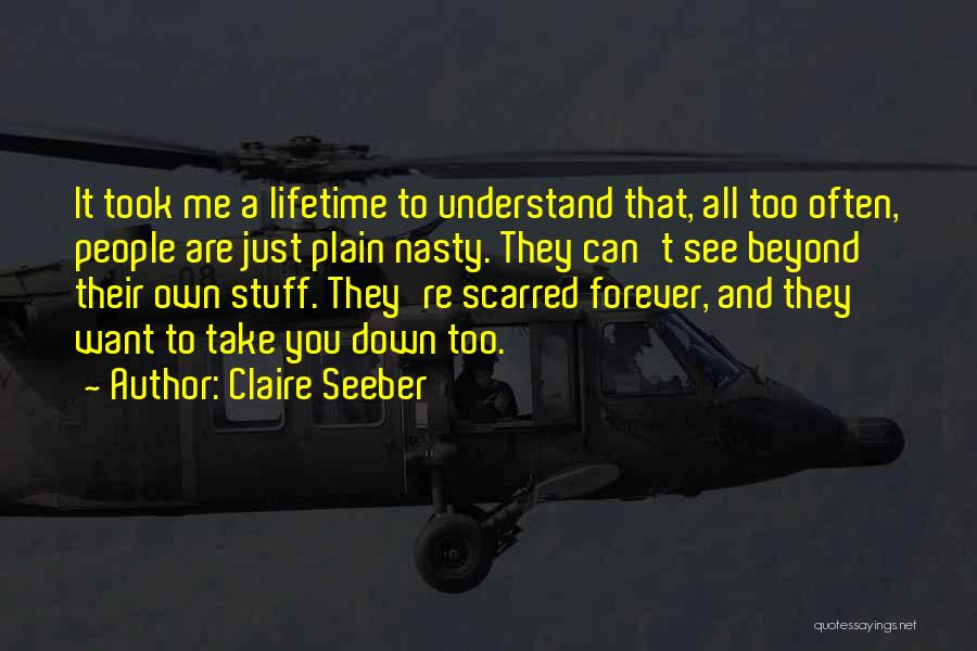 Scarred Quotes By Claire Seeber