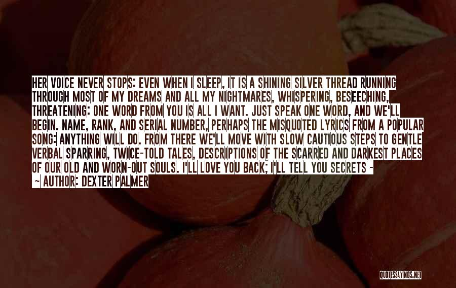 Scarred Quotes By Dexter Palmer