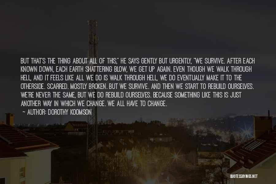 Scarred Quotes By Dorothy Koomson
