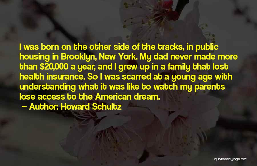 Scarred Quotes By Howard Schultz