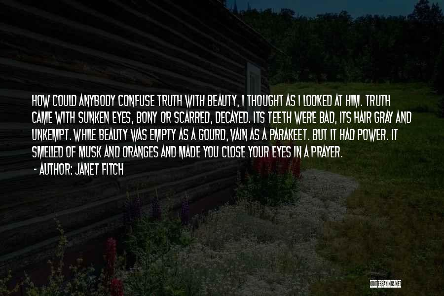 Scarred Quotes By Janet Fitch