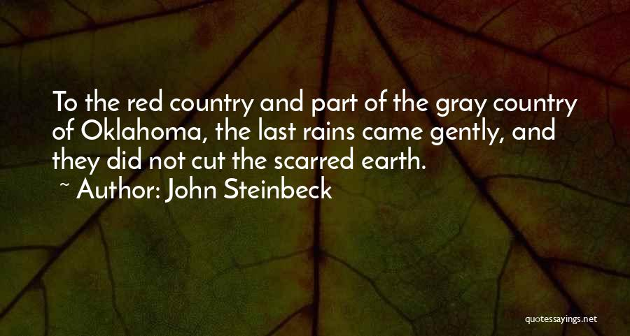 Scarred Quotes By John Steinbeck