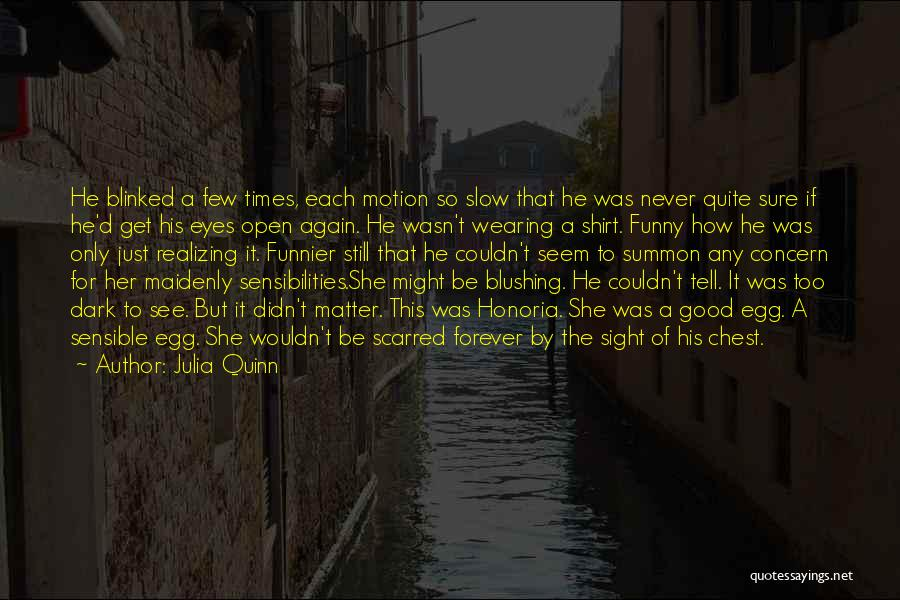 Scarred Quotes By Julia Quinn