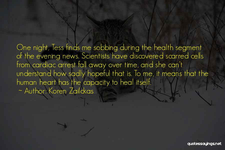 Scarred Quotes By Koren Zailckas