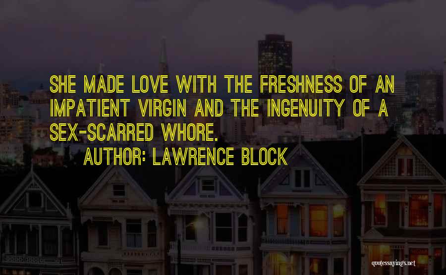 Scarred Quotes By Lawrence Block
