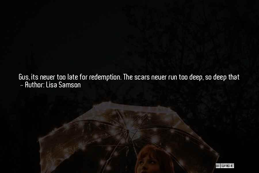 Scarred Quotes By Lisa Samson