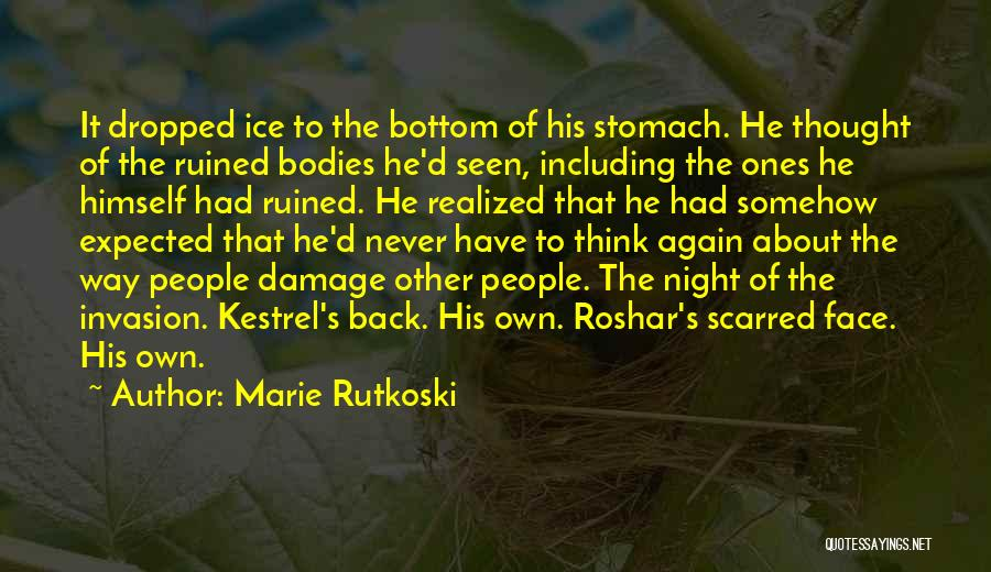 Scarred Quotes By Marie Rutkoski