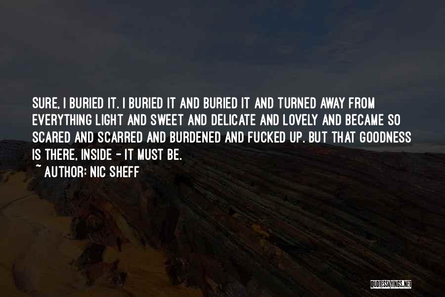 Scarred Quotes By Nic Sheff