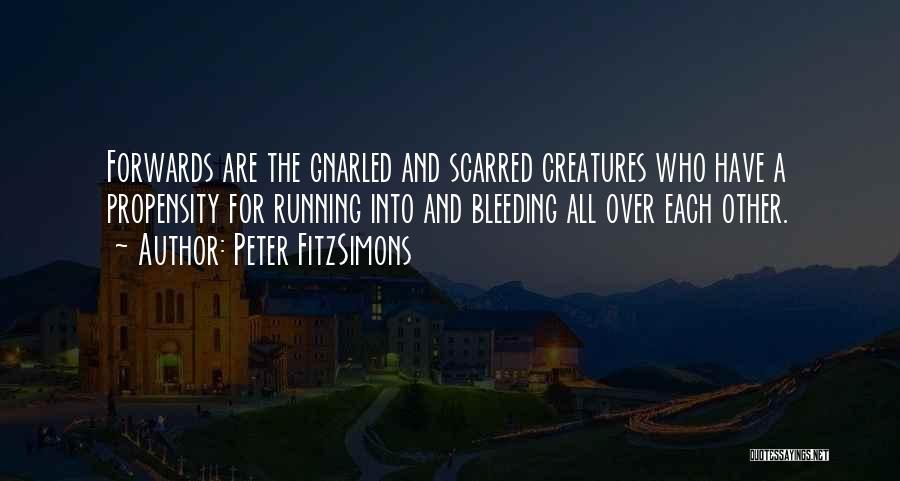 Scarred Quotes By Peter FitzSimons