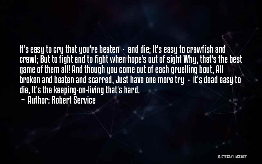 Scarred Quotes By Robert Service