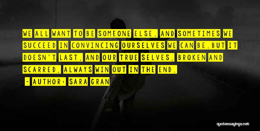 Scarred Quotes By Sara Gran