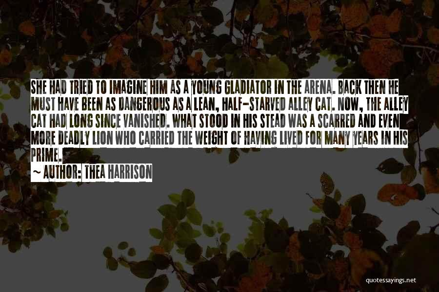 Scarred Quotes By Thea Harrison