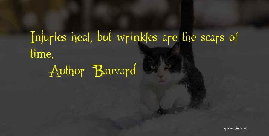 Scars Heal Quotes By Bauvard