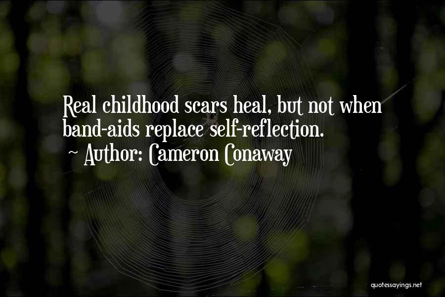 Scars Heal Quotes By Cameron Conaway