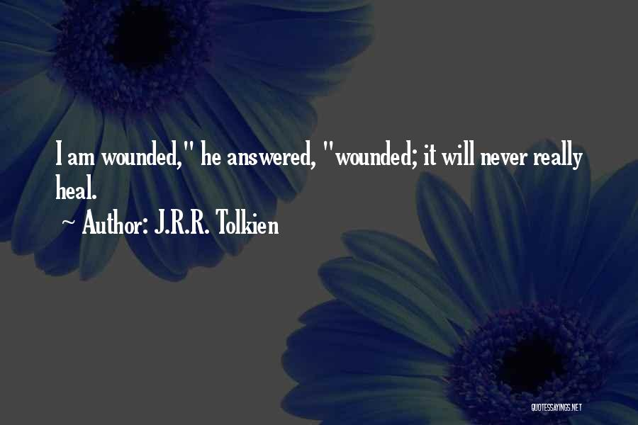 Scars Heal Quotes By J.R.R. Tolkien