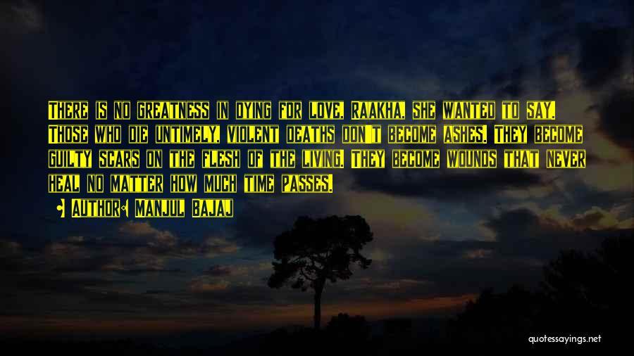 Scars Heal Quotes By Manjul Bajaj
