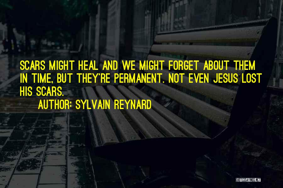 Scars Heal Quotes By Sylvain Reynard