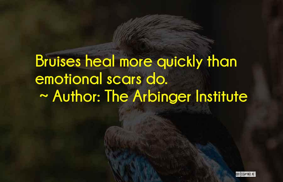 Scars Heal Quotes By The Arbinger Institute