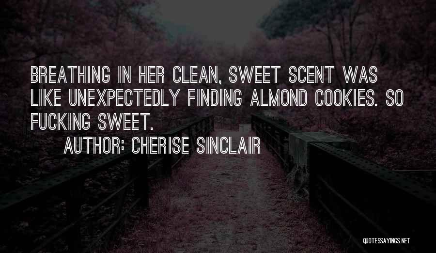 Scent Of A Woman Quotes By Cherise Sinclair