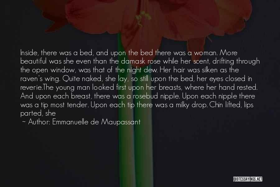 Scent Of A Woman Quotes By Emmanuelle De Maupassant
