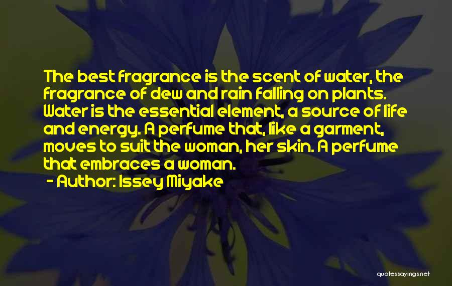 Scent Of A Woman Quotes By Issey Miyake