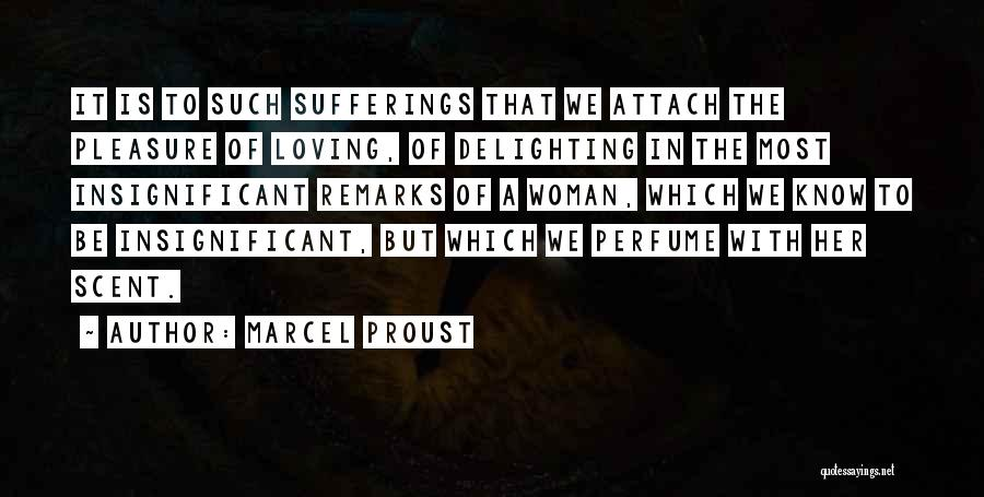Scent Of A Woman Quotes By Marcel Proust